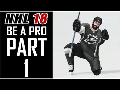"NHL 18 - Be A Pro Career - Let's Play - Part 1 - ""Player Creation"""
