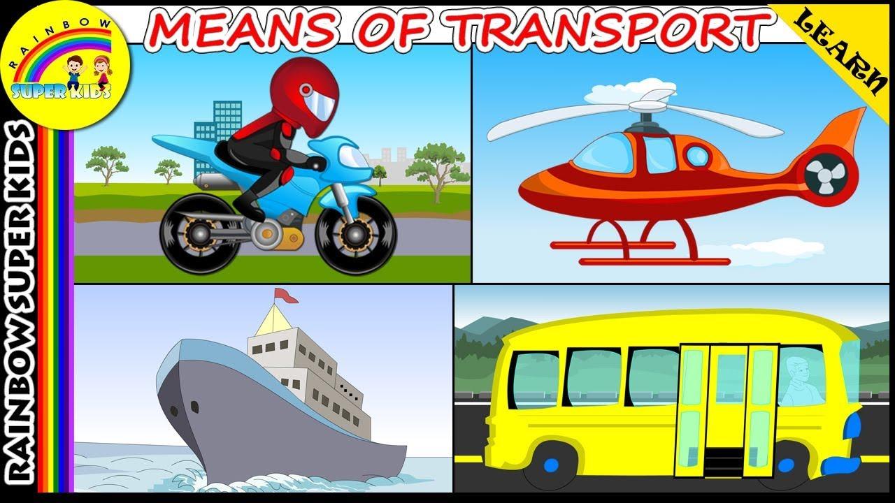 Modes Of Transport For Children Means Of Transport For