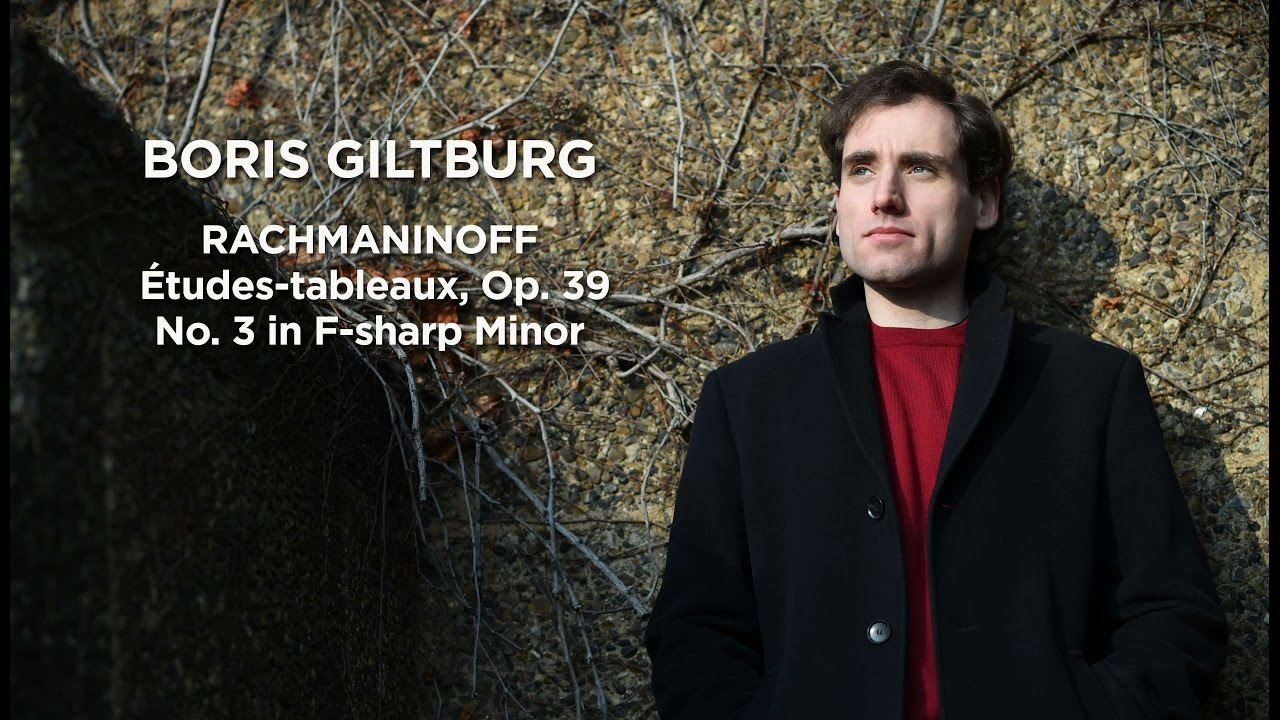 Boris Giltburg Etudes Tableaux Op 39 No 3 In F Sharp Minor