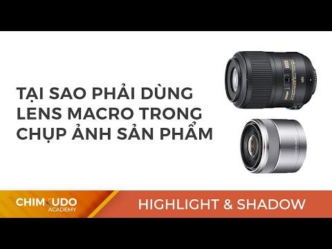 Tại sao phải dùng lens macro trong chụp ảnh sản phẩm