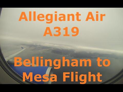 Allegiant Air A319 Bellingham to Mesa Flight