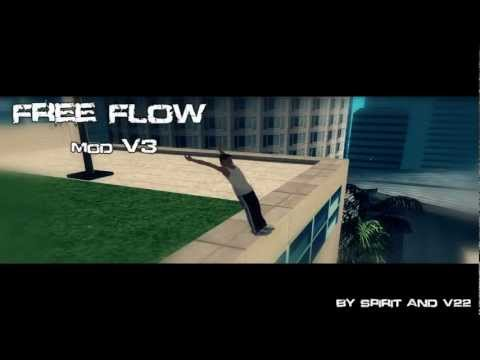 [GTA SA] Preview of MOD Free Flow V3 |MOD work only in SAMP| |HD 720p|