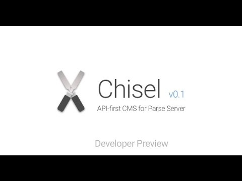 Chisel - API first headless CMS for Parse Server - Preview