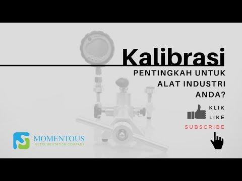 Apa itu Kalibrasi dan Pentingkah untuk Alat Industri Anda?