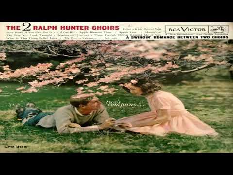 The 2 Ralph Hunter Choirs  Two's Company (1960) GMB