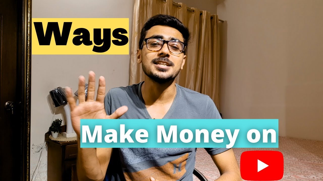 5 Ways To Earn Money From YouTube | How To Earn Money From YouTube | How To Make Money on YouTube