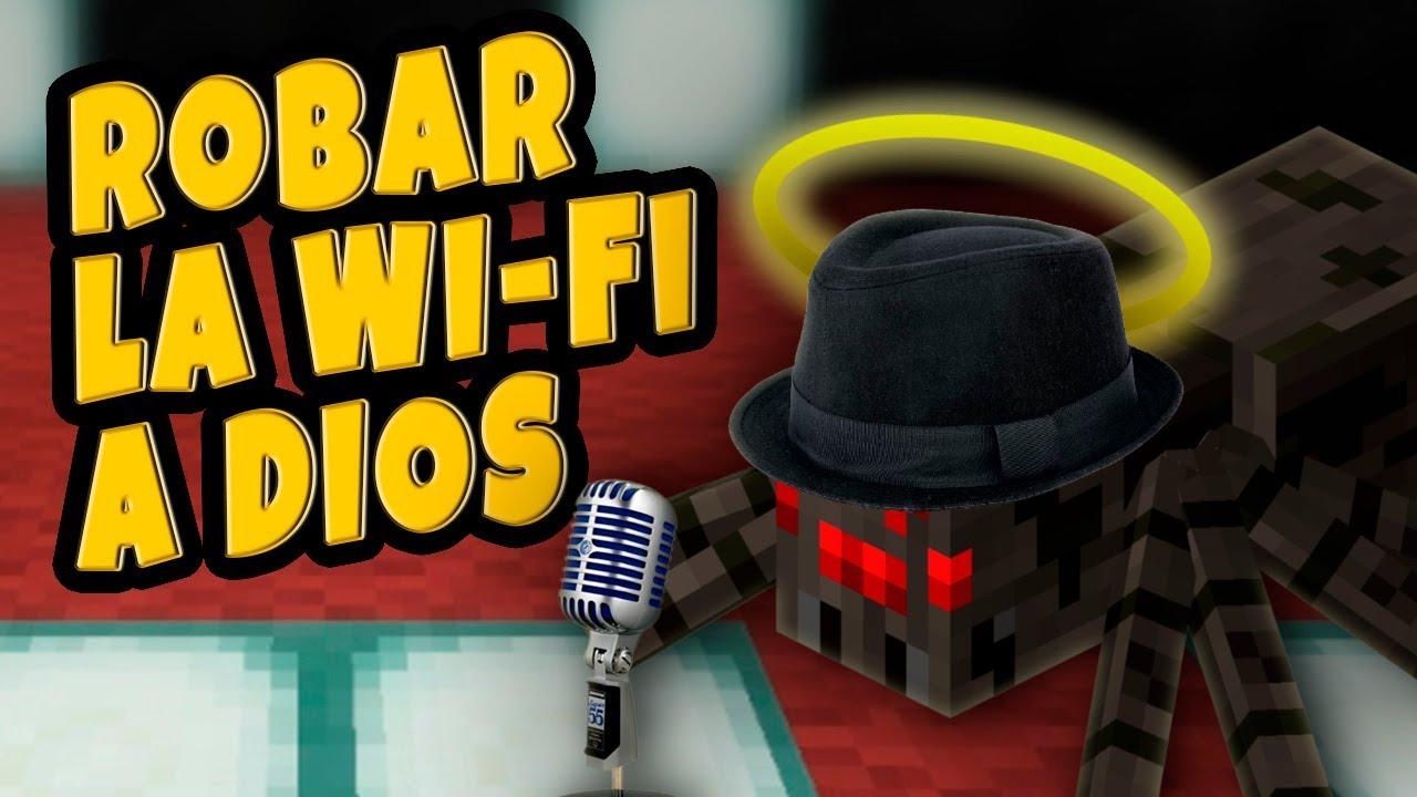 SACC - ROBAR la Wi-Fi a DIOS