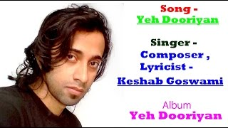 Yeh Dooriyan By Keshab Goswami { Audio }