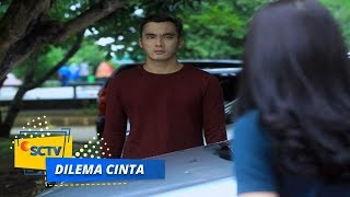 Video Highlight Dilema Cinta - Episode 09 download MP3, 3GP, MP4, WEBM, AVI, FLV November 2018