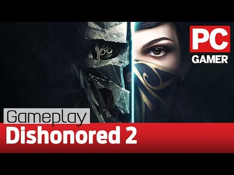 Dishonored 2 gameplay with developer Arkane Studios!