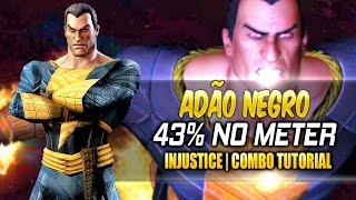 INJUSTICE - ADÃO NEGRO COMBO TUTORIAL | 43% DAMAGE, MIDSCREEN | ROAD TO INJUSTICE 2