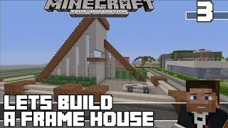 Minecraft Xbox 360 : World of Drew (EP.29) Lets Build A frame House Part 3!