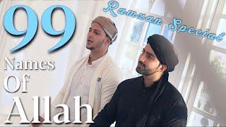 99 NAMES OF ALLAH   RAMZAN SPECIAL   Danish F dar   Dawar Farooq   Asma-ul-husna   2021   BEST NAAT