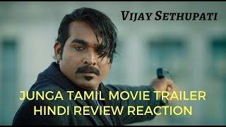 Junga Tamil Movie Trailer Hindi Review Reaction | Vijay Sethupati | Upcoming South Hindi Dub Movies