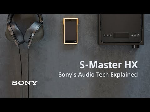 Sony's audio tech explained: S-Master HX