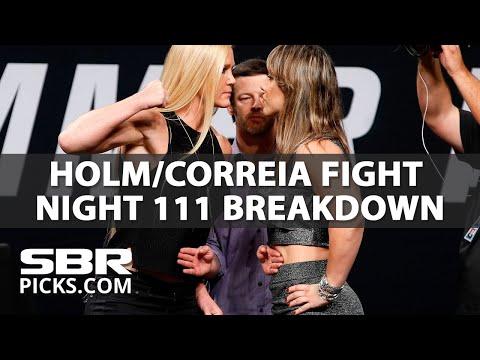 UFC Fight Night 111 Picks | Holly Holm vs Bethe Correia | Saturday, June 17th