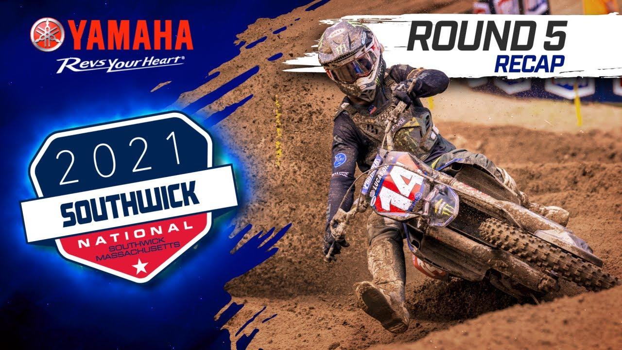 Yamaha Presents: 2021 ProMotocross Southwick National Volume 5