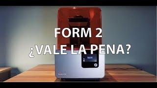 Review FORM 2 Formlabs ¿Vale la pena pagar lo que vale?