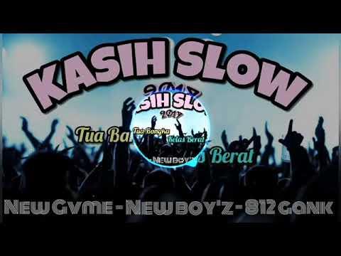 Kasih Slow New Gvme-NewBoyz-812 Gank Remix (Official Video Music)
