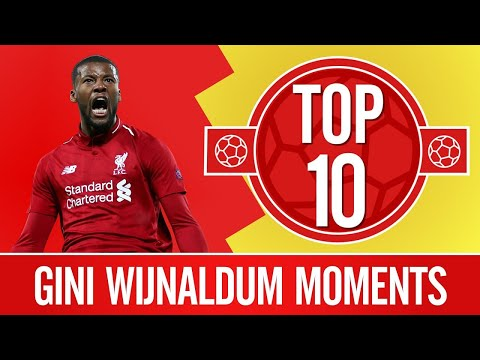 Top 10: Gini Wijnaldum's greatest Liverpool moments   Skills, sing-a-longs & semi-final goals