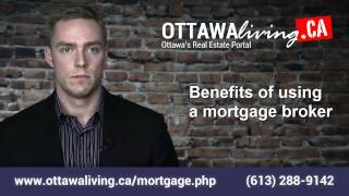 Benefits of Using an Ottawa Mortgage Broker
