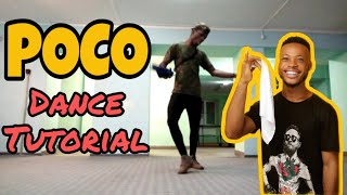 POCO DANCE TUTORIAL - HOW TO DO THE POCO DANCE || Complete Breakdown and Straight To The Point  2019