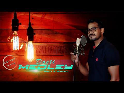 dosti-the-medley-|-friendship-day-song-|-rajiv-a-mahato-|-2019