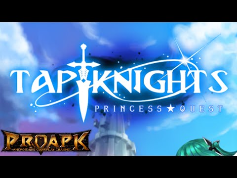 Tap Knights : Princess Quest Gameplay Android