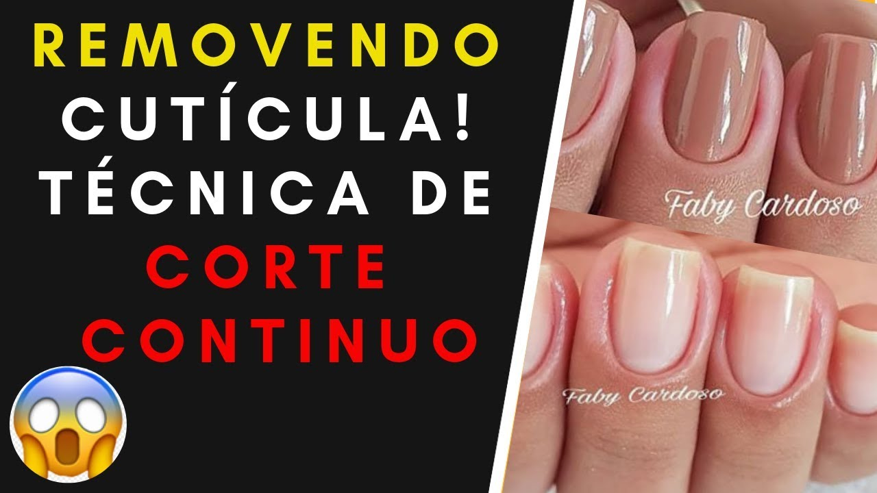 Removendo Cutícula técnica de corte continuo Faby Cardoso - Curso de Manicure Faby Cardoso