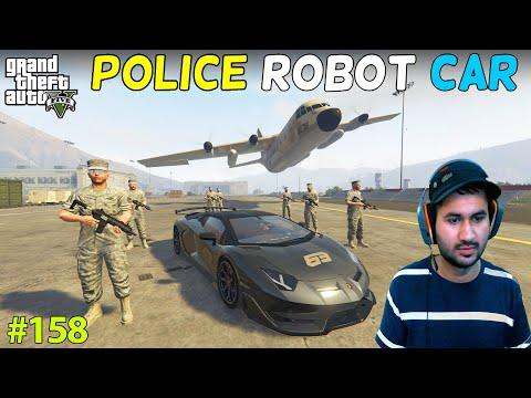 GTA 5 : POLICE SUPER ROBOT CAR   GTA5 GAMEPLAY #158