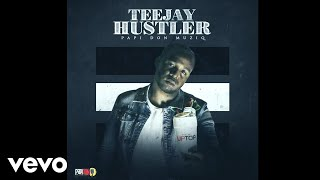 TeeJay - Hustler (Official Audio)