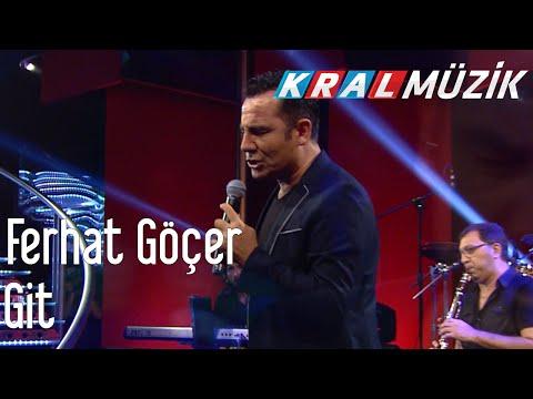 Kral POP Akustik - Ferhat Göçer - Git