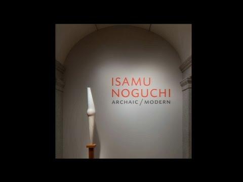 Isamu Noguchi, Archaic/Modern Curator Talk with Dakin Hart