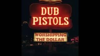 Dub Pistols Worshipping the dollar- Rub-a-Dub Mp3