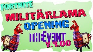 12 MILITARYLAMA OPENING - Fortnite Event Lama Patch V.9.00 - Fortnite Save the World
