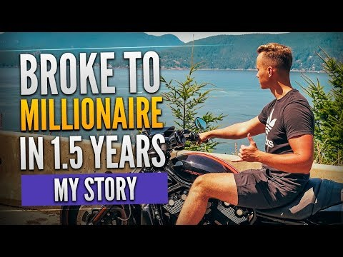 How I Went From Broke To Internet Millionaire In 1.5 Years (This Is My Story - Dan Vas)