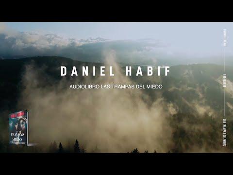 LAS TRAMPAS DEL MIEDO (AUDIOLIBRO) - Daniel Habif