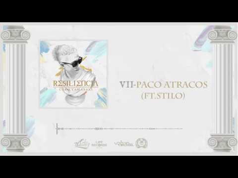 07. Paco Atracos // Coko Yamasaki ft. Stilo // #Resiliencia