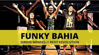 REFIT® DANCE FITNESS, Funky Bahia by Sergio Mendes