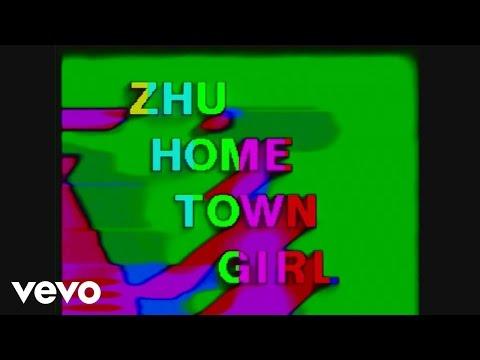 ZHU - Hometown Girl (Lyric)