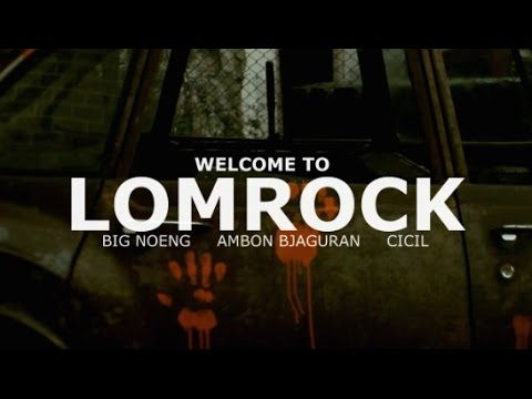 Welcome To Lomrock - Big Noeng Feat Ambon Bjaguran & Cicil (Video promo)