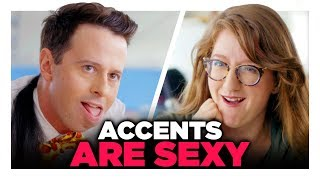 Is His Accent Sexy?