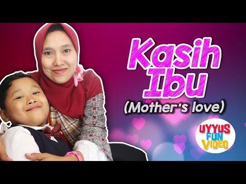 KASIH IBU (Mother's love) | uyyus bernyanyi | lagu anak indonesia