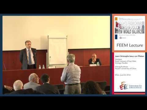 """FEEM Lecture by J.C Iseux: """"Insights from China: Leadership, Policies, New World Balance"""""""