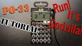 Run! It's Godzilla! - PO-33 Tutorial