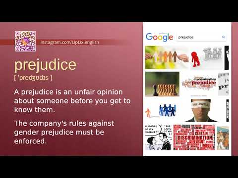 Prejudice : B2 level english vocabulary lesson, www.LipLix.com