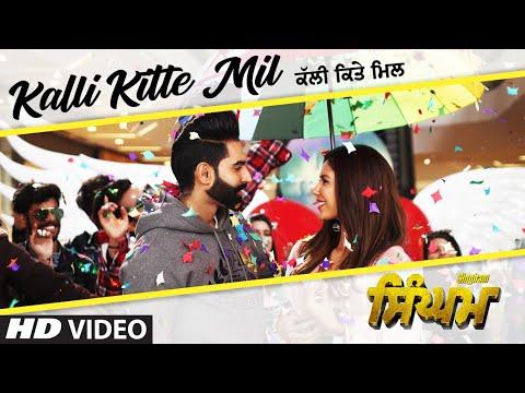 singham:-kalli-kitte-mil-video-song-|-parmish-verma-|-sonam-bajwa-|-kulwinder-dhillon