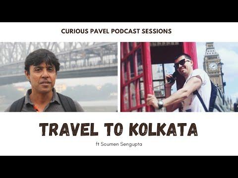 🇮🇳 PODCAST 017: Travel to Kolkata ft Soumen Sengupta