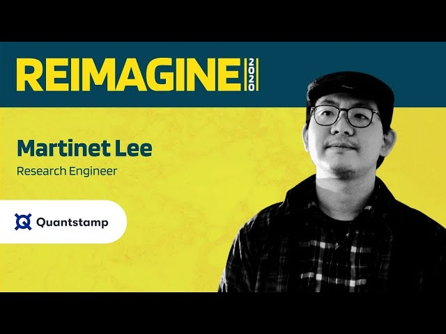 REIMAGINE 2020 v2.0 - Martinet Lee - Quantstamp - Security insights