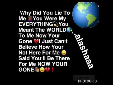 Why Did You Lie To Me💔😩❗️